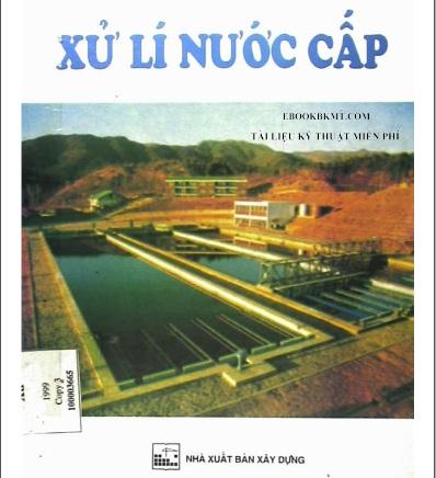 Giáo trình Xử Lý Nước cấp - TS Nguyễn Ngọc Dung